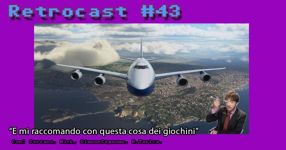 Retrocast - Episodio 43 - Special Guest: Rocco Tanica